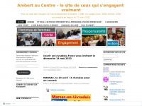 Ambert au Centre - le site de ceux qui s'engagent vraiment | Pour un web des citoyens de l'arrondissement d'Ambert, 310 000 pages vues, 867 articles, 1184 commentaires depuis le 28 mars 2011