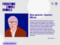 La Fondation Lionel-Groulx