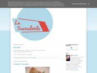 lasucculente.blogspot.com